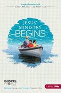 Jesus' Ministry Begins (Preschool Leader Guide) (#09 in The Gospel Project For Kids 2012-15 Series) Paperback