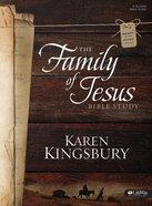 The Family of Jesus Bible Study (Member Book) Paperback