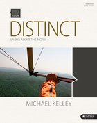 Distinct Living Above the Norm (Member Book) (Bible Studies For Life Series) Paperback