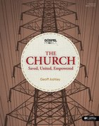 Gospel Project: The Church (Group Member Book) Paperback
