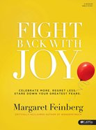 Fight Back With Joy (Member Book)