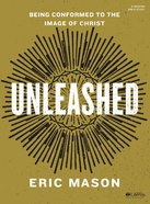 Unleashed (Bible Study Book) Paperback
