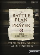 Battle Plan For Prayer (Student Bible Study)