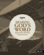 The Gospel Project: Hearing God's Word (Member Book)