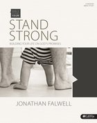 Stand Strong Building Your Life on God's Promises (Member Book) (Bible Studies For Life Series) Paperback