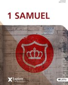 1 Samuel (Bible Study Book: 6-Sessions) (Explore The Bible Series)