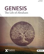 Genesis 12-24 - the Life of Abraham (Bible Study Book) (Explore The Bible Series) Paperback