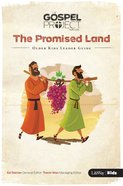 Promised Land the (Older Kids Leader Guide) (#03 in The Gospel Project For Kids 2015-18 Series) Paperback