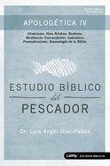 Apologetica 4: Estudio Biblico Del Pescador Paperback