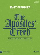 The Apostles' Creed: Together We Believe (Bible Study Book) Paperback