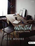 Entrusted: A Study of 2 Timothy (Bible Study Book) Paperback