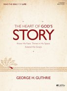 The Heart of God's Story (Bible Study Book)