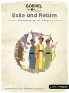 Exile and Return (Preschool Activity Pages) (#06 in The Gospel Project For Kids 2015-18 Series) Paperback
