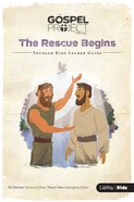 Gpfk 2015-18 #07: The Rescue Begins (Younger Kids Leader Guide)