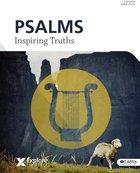Psalms - Inspiring Truths (Explore The Bible Series) Paperback