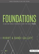 Foundations For Teens: A 260-Day Bible Reading Plan For Busy Teens (Student Book) Paperback