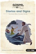 Stories and Signs (Younger Kids Leader Guide) (#08 in The Gospel Project For Kids Series) Spiral