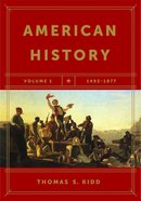 American History Volume #01: 1492-1877 Paperback