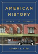 American History Volume #02: 1877 - Present Paperback