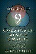 Corazones, Mentes Y Manos, Mdulo 9 (Hearts, Minds And Hands #09) Paperback