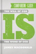 The Will of God is the Word of God (Companion Guide) Paperback