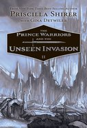 The Prince Warriors and the Unseen Invasion (#02 in The Prince Warriors Series) Hardback