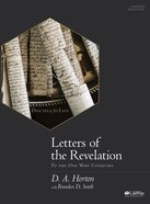 Letters of the Revelation: To Those Who Conquer (Bible Study Book)