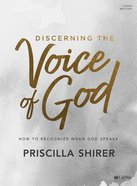 Discerning the Voice of God Revised: How to Recognize When God Speaks (Bible Study Book) Paperback