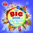 The Big Book of Bible Stories For Toddlers Padded Board Book