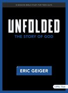 Unfolded: Bible Study For Teen Guys Paperback