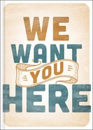 We Want You Here Hardback