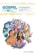 In the Beginning (Preschool Leader Guide) (#01 in The Gospel Project For Kids Series)