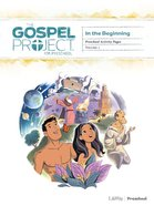 In the Beginning (Preschool Activity Pages) (#01 in The Gospel Project For Kids Series)