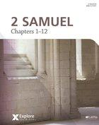 2 Samuel (Bible Study Book) (Explore The Bible Series) Paperback