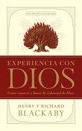 Experiencia Con Dios, Edicion 25 Aniversario (Experiencing God 25th Anniversary Edition)