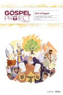 Out of Egypt (Younger Kids Leader Guide) (#02 in The Gospel Project For Kids Series) Paperback