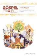 Out of Egypt (Babies & Toddlers Leader Guide) (#02 in The Gospel Project For Kids Series) Paperback