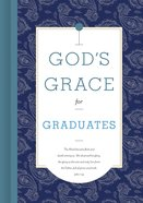 God's Grace For Graduates (God's Grace For You Series) Hardback