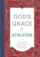 God's Grace For Athletes (God's Grace For You Series) Hardback