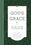 God's Grace For Dads (God's Grace For You Series) Hardback