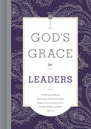 God's Grace For Leaders (God's Grace For You Series) Hardback