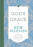 God's Grace For New Believers (God's Grace For You Series) Hardback