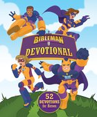 Bibleman Devotional: 52 Devotions For Heroes Hardback