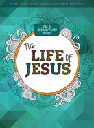 I'm a Christian Now: The Life of Jesus - 90 Day Devotional Journal For Kids With Daily Activities