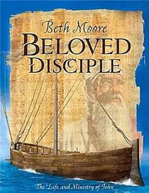 The Beloved Disciple (Leader Guide) (Beth Moore Bible Study Series)