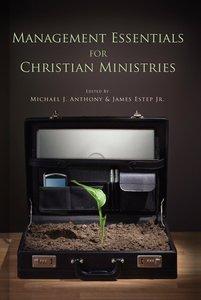 Management Essentials For Christian Ministries