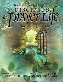 Disciples Prayer Life