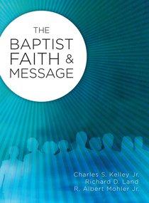 The Baptist Faith & Message (Incl Leader Guide)