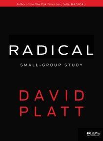 Radical: Small Group Study (Member Book)