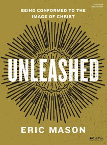 Unleashed (Bible Study Book)